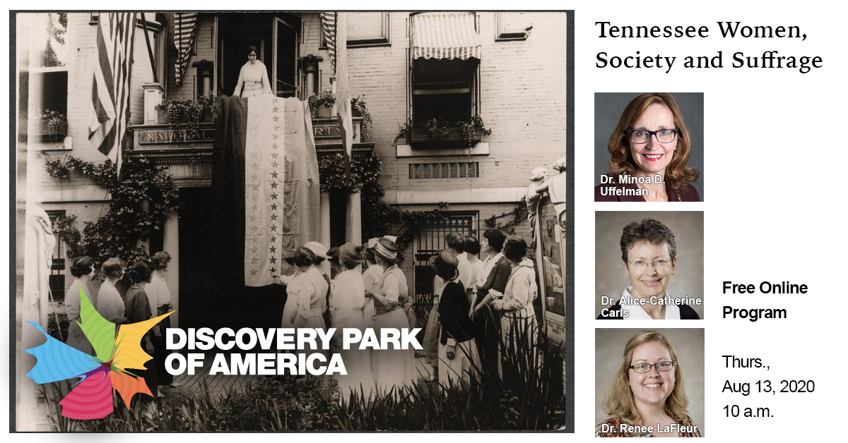 """Free Online Panel Discussion, """"Tennessee Women, Society and Suffrage"""" Aug. 13, 2020"""