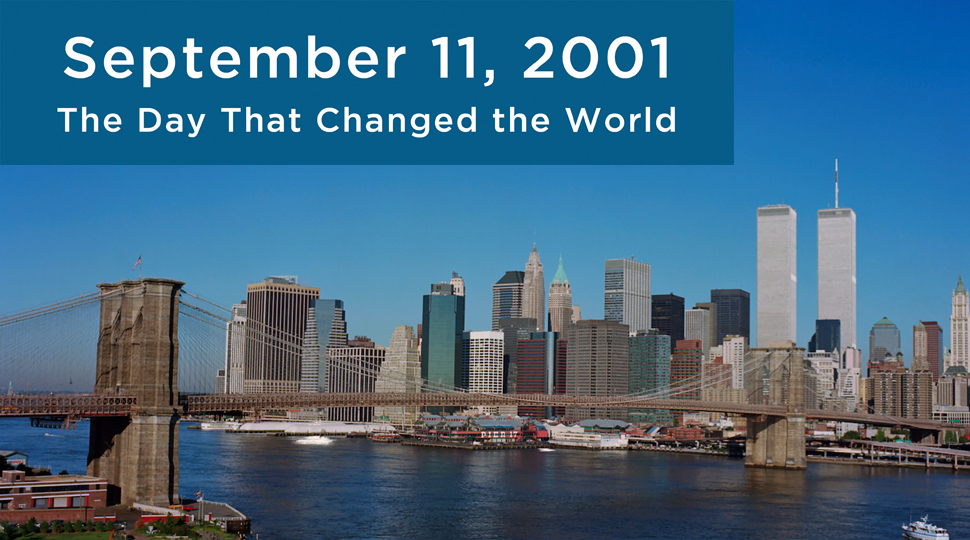 """""""September 11, 2001: The Day That Changed the World"""""""